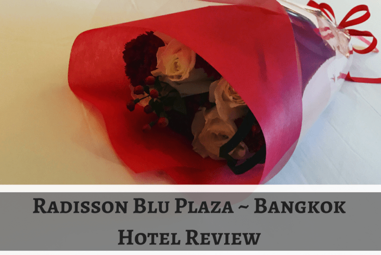 Radisson Blu Plaza Bangkok hotel review