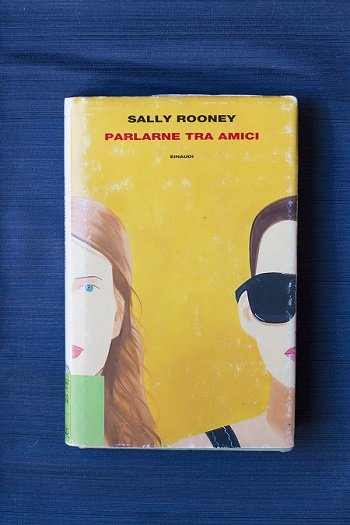 parlarne tra amici sally rooney