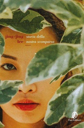 storia delle nostra scomparsa jing jing lee