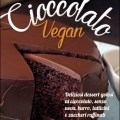 Cioccolato vegan, di Fran Costigan - Edizioni Sonda