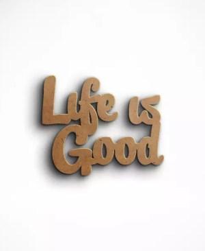 napis-life-is-good
