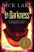 In Darkness by Nick Lake (paperback)