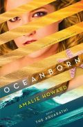 Oceanborn (The Aquarathi #2) by Amalie Howard Goodreads   Purchase The coronation is over. But the battle has just begun. Nerissa Marin has won her crown. But can she keep it? Already, her ties to the human realm are driving a wedge between Nerissa and her people. When word arrives that her part-human prince consort, Lo, has been poisoned, she makes the difficult choice to leave Waterfell and return landside. As the royal courts debate her decision, even more disturbing rumors surface: a plot is rising against her, led by someone she least expects. On land, Nerissa learns another shocking truth: Lo does not remember who she is. As her choice to try to save him threatens her hold on her crown, changing loyalties and uncertainty test her courage in ways she could never have imagined. Nerissa will have one last chance to prove herself as a queen …and save the undersea kingdom she loves.