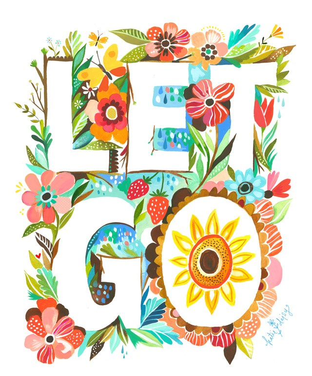 Inspirational quotes: let go