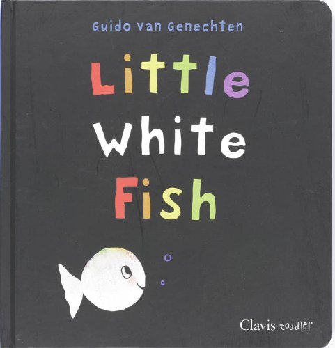 favorite toddler books: little white fish