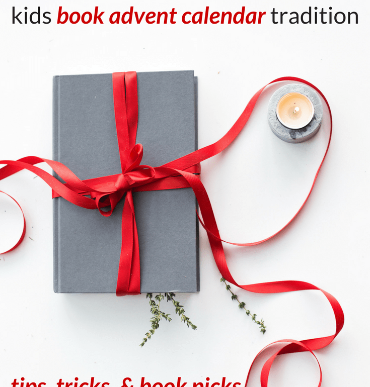 getting started with a kids book advent calendar tradition - tips, tricks, and book picks