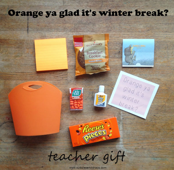 orange ya glad it's winter break teacher gift