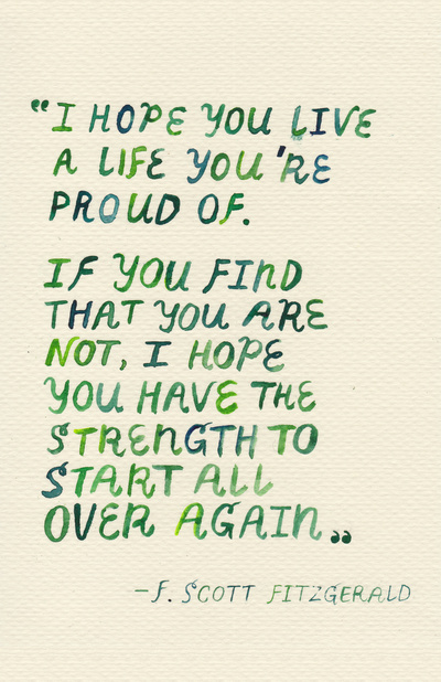 inspirational quotes: i hope you live a life you're proud of
