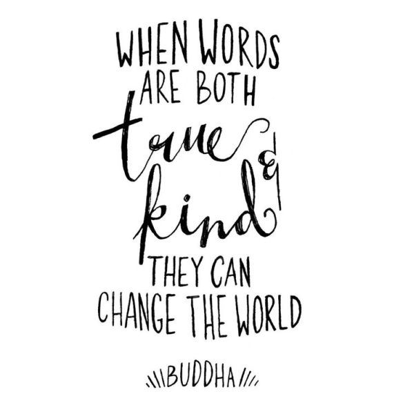 inspirational quotes: when words are both true and kind