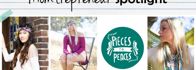 Momtrepreneur | Pieces to Peaces