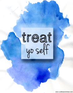 treat yo self | inexpensive indulgences