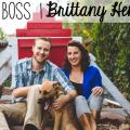 Girl Boss | Brittany Henson of Grain & Dot