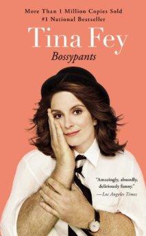 Bossy Pants by Tina Fey