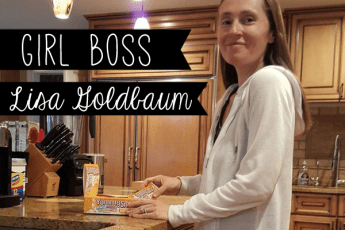Girl Boss | Lisa Goldbaum of YummyHealth