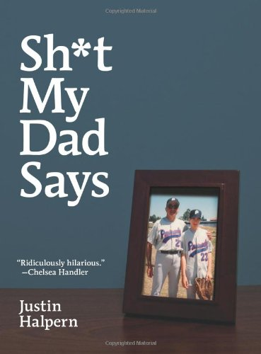 father's day gift guide | Shit My Dad Says by Justin Halpern