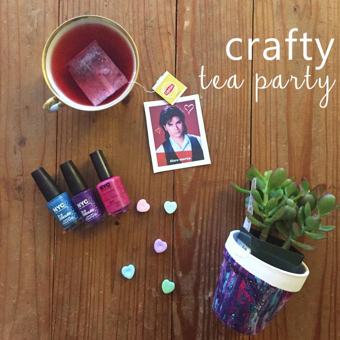 crafty tea party
