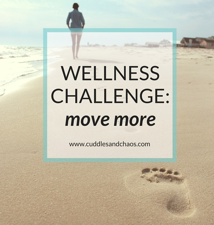 wellness challenge | move more