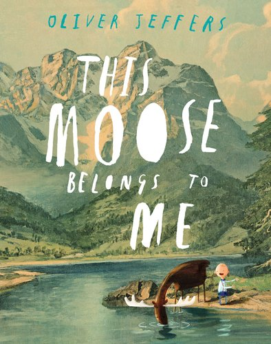 Kids Books About Outdoor Adventures - This Moose Belongs to Me