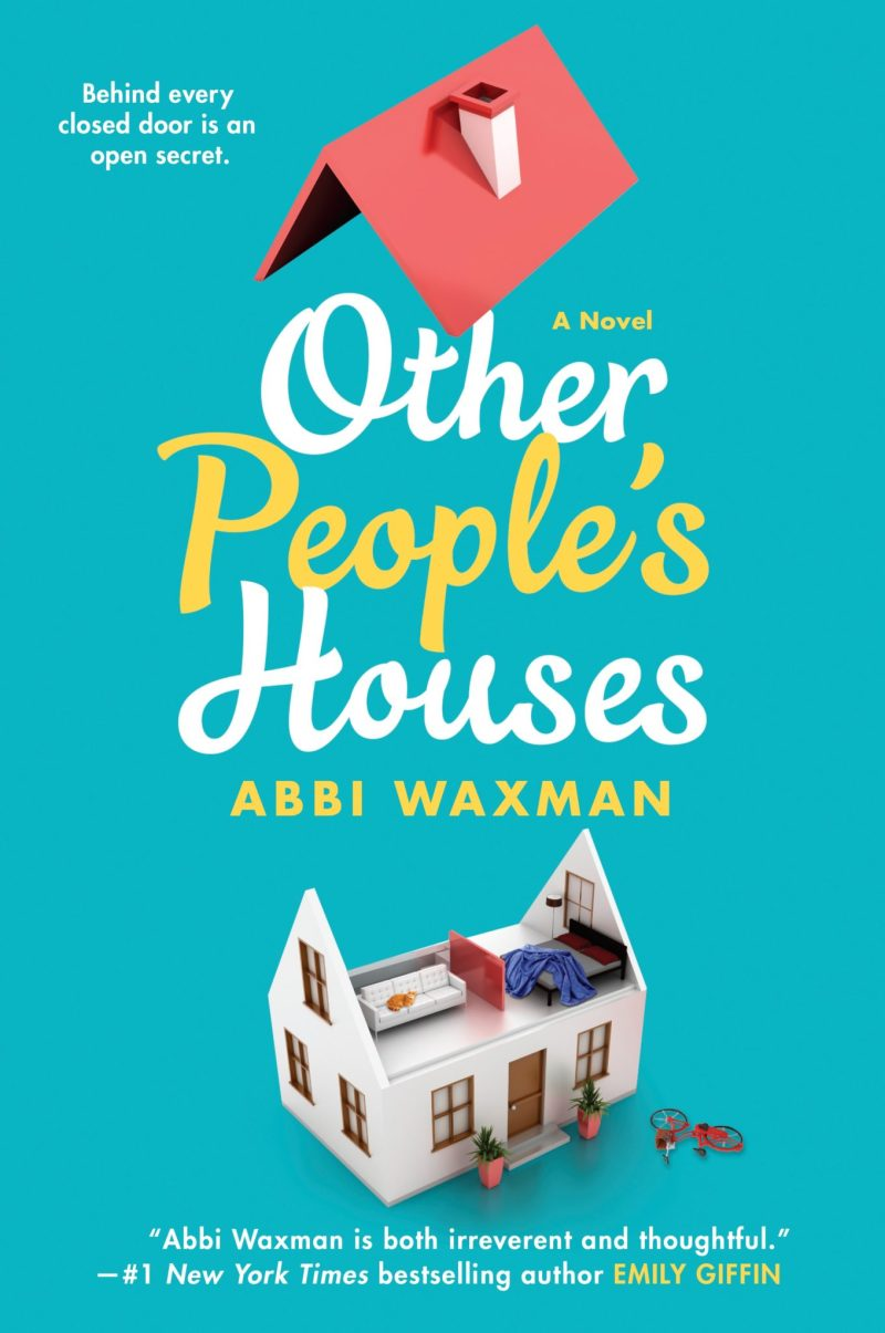excerpt of Other People's Houses by Abbi Waxman