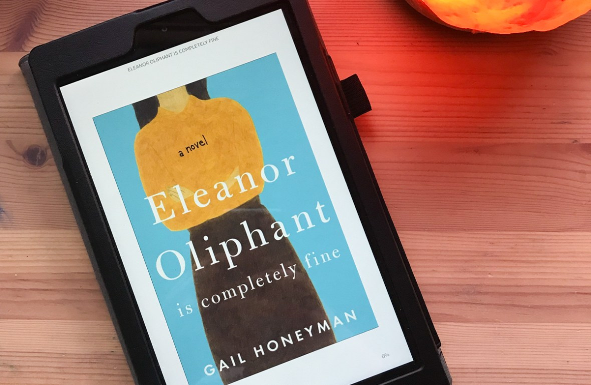 what we read - Eleanor Oliphant is Completely Fine