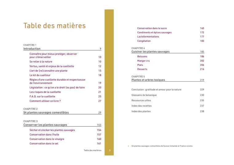 Table des matières. 54 plantes sauvages comestibles de Suisse romande et France voisine. Se nourrir des cadeaux de la nature. Michaël Berthoud
