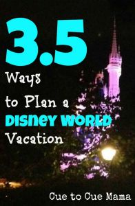 3.5 Ways to Plan a Disney World Vacation