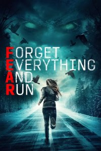 Forget Everything and Run (2021)