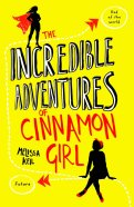 The Incredible Adventures of Cinnamon Girl - 11 Fev