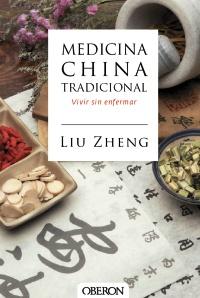 Medicina China Tradicional, vivir sin enfermar