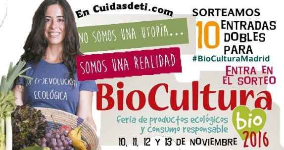 Sorteo de 10 entradas para BioCultura Madrid