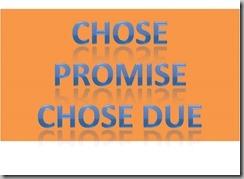 chose promise chose due