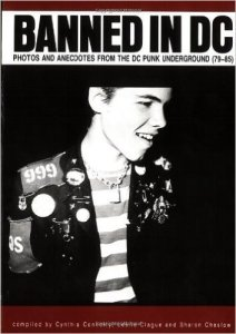 Banned in DC: Photos and Anecdotes of the DC Punk Underground, 79 - 85 @ Once Lounge | Somerville | Massachusetts | United States