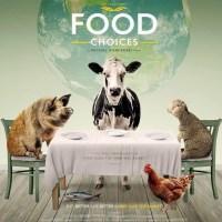 Food Choices : résumé du documentaire sur le végétal