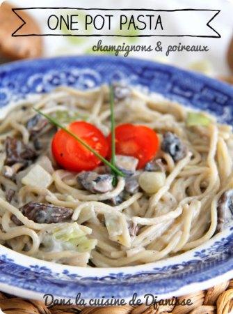 One pot pasta aux champignons et poireaux
