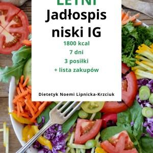 Jadłospis na 7 dni- 1800 kcal, niski indeks glikemiczny, wersja na lato