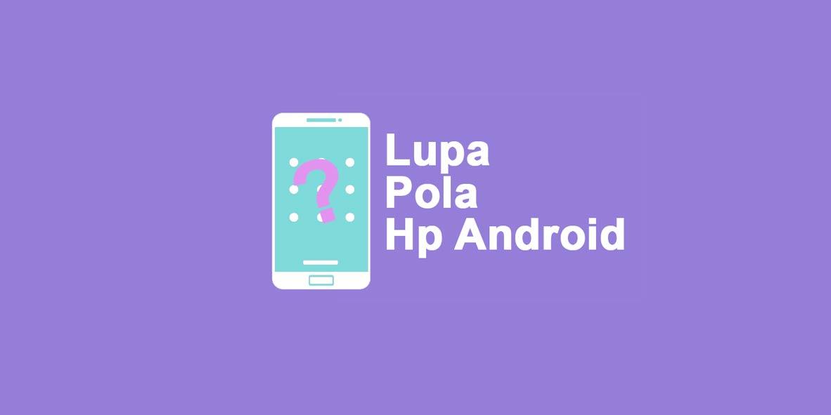 lupa-pola-hp-android