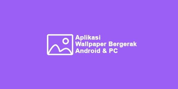 aplikasi live wallpaper android keren