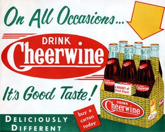 on all occassions drink cheerwine, it's good taste, deliciously different advertisment