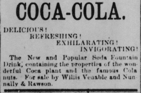 1886 Coca-Cola ad in Atlanta Daily Journal Delicious! Refreshing! Exhilarating! Invigorating!