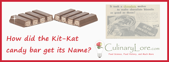 How did the Kit-Kat candy bar get its name?