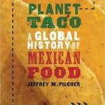 book cover image of Planet Taco: A Global History of Mexican Food by Jeffrey M. Pilcher