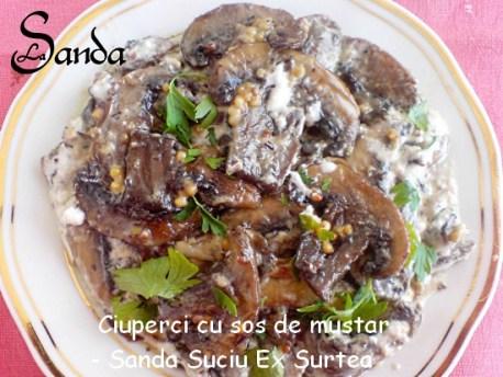 Ciuperci cu sos de mustar - Sanda Suciu Ex Surtea