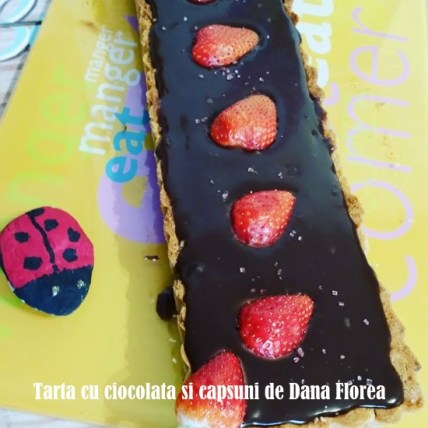Tarta cu ciocolata si capsuni de Dana Florea