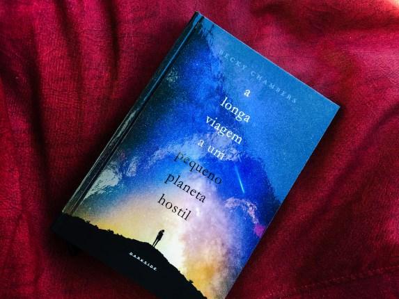 A Longa Viagem a um Pequeno Planeta Hostil (Becky Chambers)