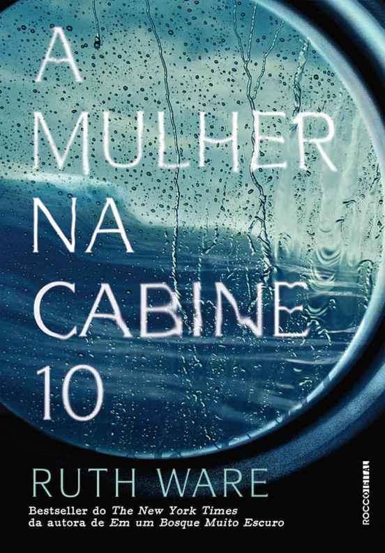 A Mulher na Cabine 10 - Ruth Ware