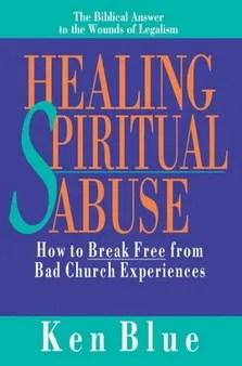 Book: Healing Spiritual Abuse