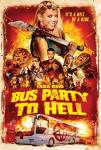 Bus Party To Hell (2018)