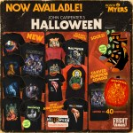 "Fright-Rags' ""Month of Myers"" - Features HALLOWEEN 1-6 Apparel"