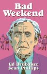 Preview- Bad Weekend (Hardcover Signed Bookplate Edition)
