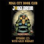 Mega City Book Club Ep. 125: Mega-City Justice